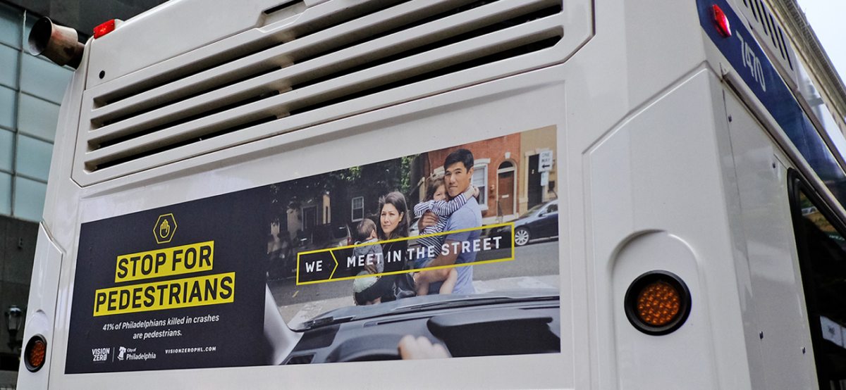 "SEPTA Bus Tail Ad from our ""We Meet In The Streets Campaign."""