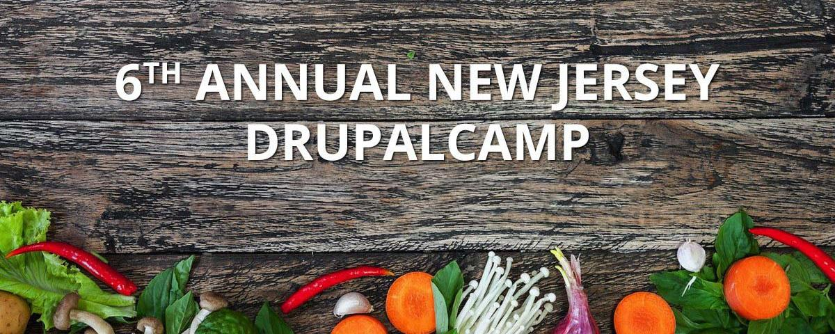 6th Annual New Jersey Drupalcamp on an image with vegetables.