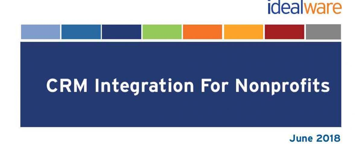 CRM Integrations for Nonprofits report by Idealware cover